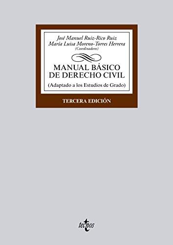 Manual básico de Derecho Civil: Adaptado a los Estudios de Grado (Derecho - Biblioteca Universitaria De Editorial Tecnos)