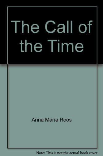 The Call of the Time