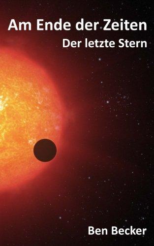 Am Ende der Zeiten: Der letzte Stern