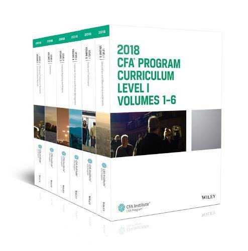 Cfa Program Curriculum 2018 Level I, Volumes 1 - 6 Box Set (Curriculum Program Cfa)