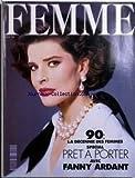 Telecharger Livres FEMME No 52 du 01 02 1990 90 MA DECENNIE DES FEMMES SPECIAL PRET A PORTER AVEC FANY ARDANT (PDF,EPUB,MOBI) gratuits en Francaise