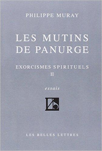 Les Mutins De Panurge Exorcismes Spirituels Tome Ii [Pdf/ePub] eBook