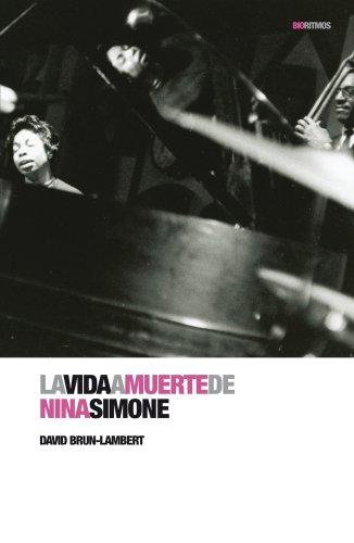 La Vida A Muerte De Nina Simone (Biorritmos (rhythm))