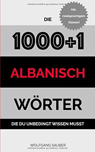 Albanisch: Die 1000+1 Wörter die du unbedingt wissen musst