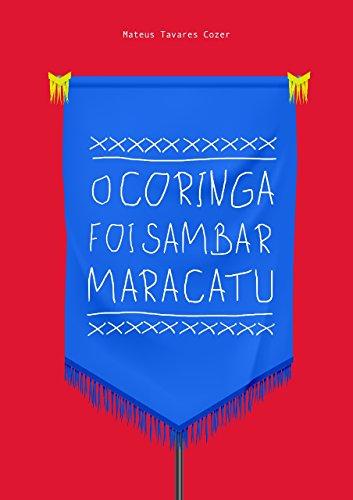 O Coringa foi sambar maracatu (Portuguese Edition)