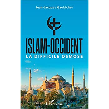 Islam-Occident: La difficile osmose
