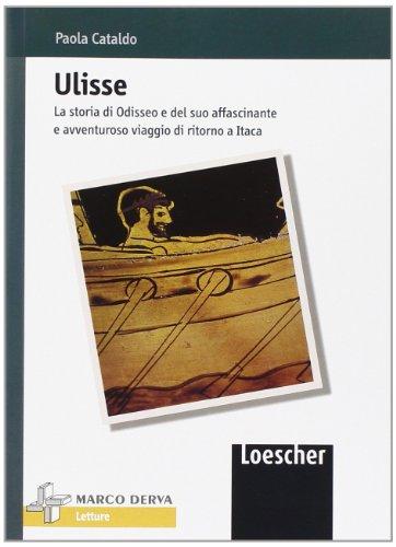 Ulisse. La storia di Odisseo. Con espansione online