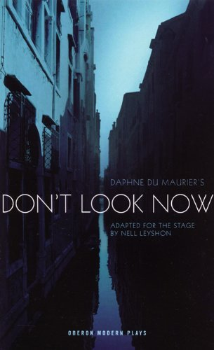 dont-look-now-oberon-modern-plays-by-daphne-du-maurier-2007-03-09