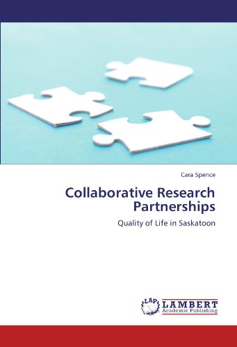 Collaborative Research Partnerships: Quality of Life in Saskatoon