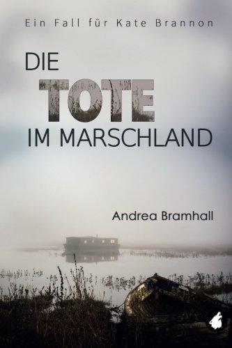 Die Tote im Marschland: Ein Fall fuer Kate Brannon