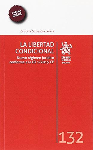 La Libertad Condicional (Los Delitos)
