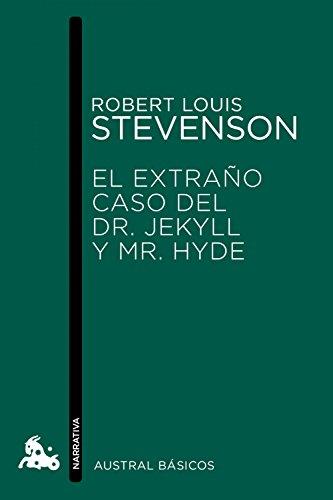El extraño caso del Dr. Jekyll y Mr. Hyde (Austral Básicos)