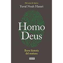 Homo Deus: Breve Historia del Mañana/Homo Deus. a History of Tomorrow: Breve Historia del Mañana = Homo Deus