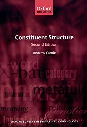 Constituent Structure (Oxford Surveys In Syntax And Morphology) (Oxford Surveys in Syntax & Morphology)