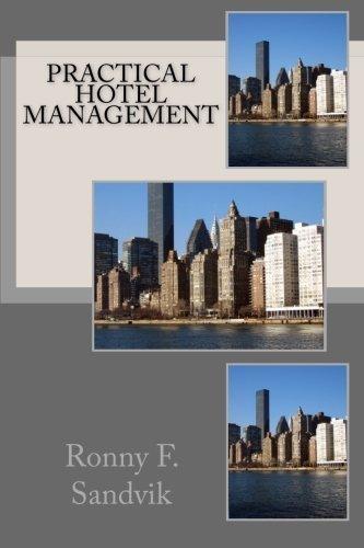 practical-hotel-management-by-ronny-f-sandvik-2011-09-15