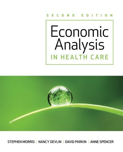 Economic Analysis in Healthcar