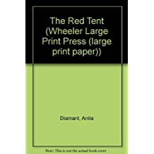 The Red Tent (Wheeler Large Print Press (large print paper))