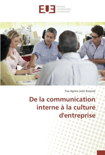 De la communication interne à la culture d'entreprise