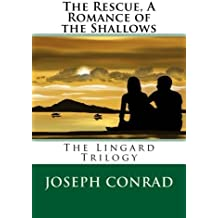 The Rescue, A Romance of the Shallows by Joseph Conrad (2016-05-29)
