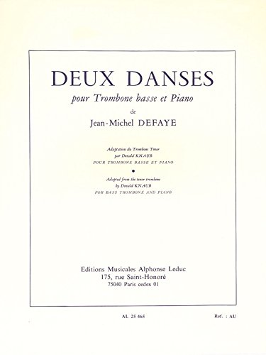 Jean-Michel Defaye: Deux Danses (Version For Bass Trombone). For Trombone Basso, Accompagnamento di Pianoforte