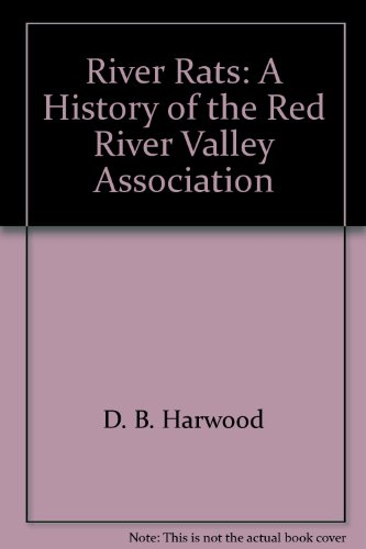 River Rats: A History of the Red River Valley Association