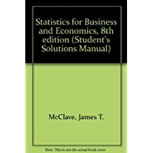Statistics for Business and Economics, 8th edition (Student's Solutions Manual) by James T. McClave (2000-08-24)
