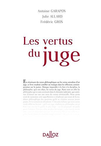 Les vertus du Juge: Hors collection Dalloz