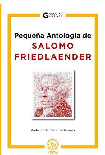 Pequeña Antología De S. Friedlaender por Jose Chumillas Talavera