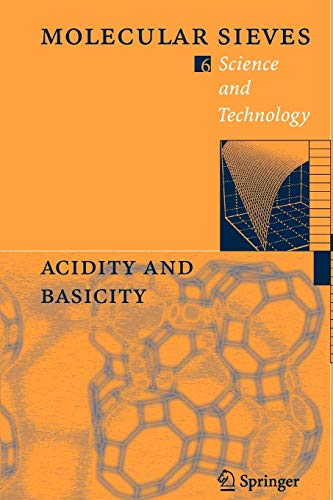 Acidity and Basicity (Molecular Sieves, Band 6)