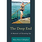 The Deep End: A Memoir of Growing Up