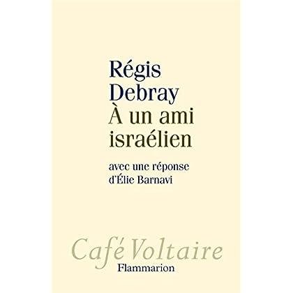 À un ami israélien (Café Voltaire)