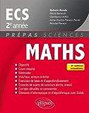 Mathématiques ECS 2e année - 3e édition actualisée
