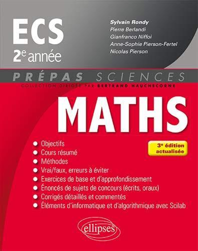 Mathématiques ECS 2e année - 3e édition actualisée par Berlandi Pierre