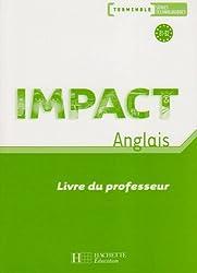 Anglais Tle séries technologiques Impact : Livre du professeur