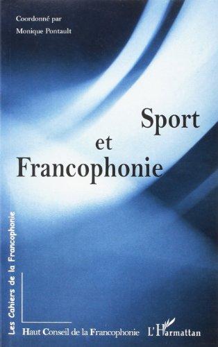 Les cahiers de la francophonie n.9 : sport et francophonie
