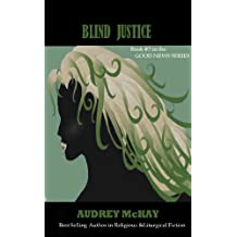 Blind Justice (Good News Series Book 3) (English Edition)