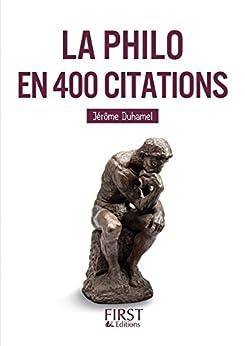 Petit livre de - La Philo en 400 citations (Le petit livre)