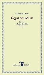 Gegen den Strom: Für eine säkulare Republik Europa. Essays