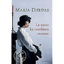 La notte ha cambiato rumore (Scrittori italiani e stranieri) (Italian Edition)