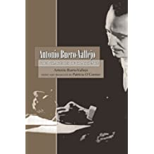 Antonio Buero-Vallejo: Four Tragedies of Conscience by Antonio Buero-Vallejo (2008-04-30)