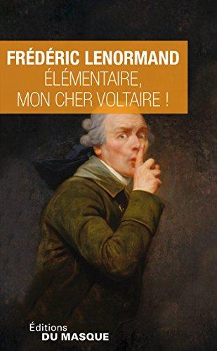 Elémentaire, mon cher Voltaire