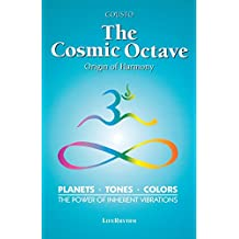 The Cosmic Octave: Origin of Harmony