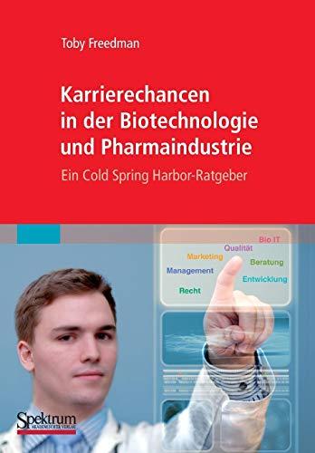 Karrierechancen in der Biotechnologie und Pharmaindustrie: Ein Cold Spring Harbor-Ratgeber