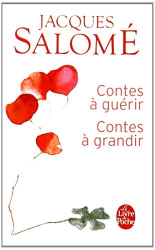CONTES ? GU?RIR, CONTES ? GRANDIR by JACQUES SALOM? (January 01,2008)