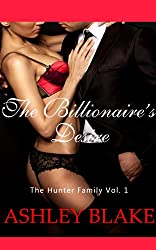 The Billionaire's Desire (The Hunter Family Book 1)
