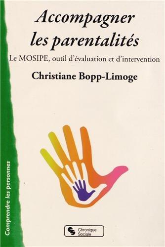Accompagner les parentalités : Le MOSIPE, outil d'évaluation et d'intervention