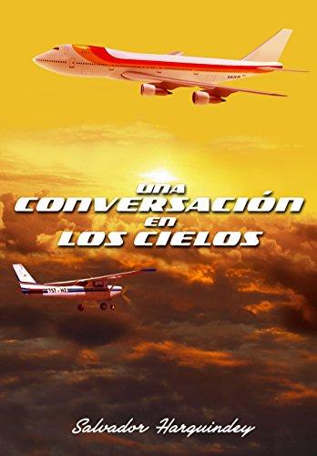 Una conversación en los cielos por Salvador Harguindey
