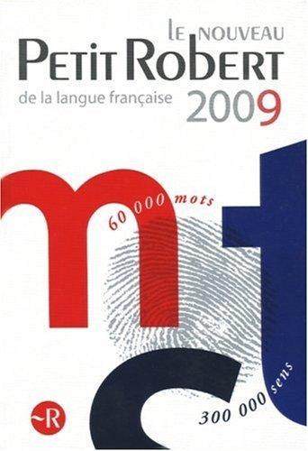 Le nouveau Petit Robert de la langue francaise 2009 (French Edition) by Collectif (2008-06-15)