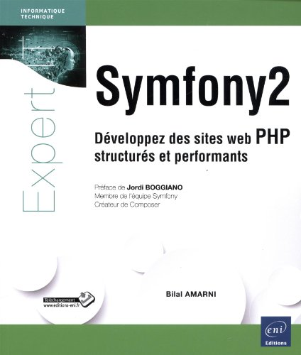 Symfony2 - Dveloppez des sites web PHP structurs et performants
