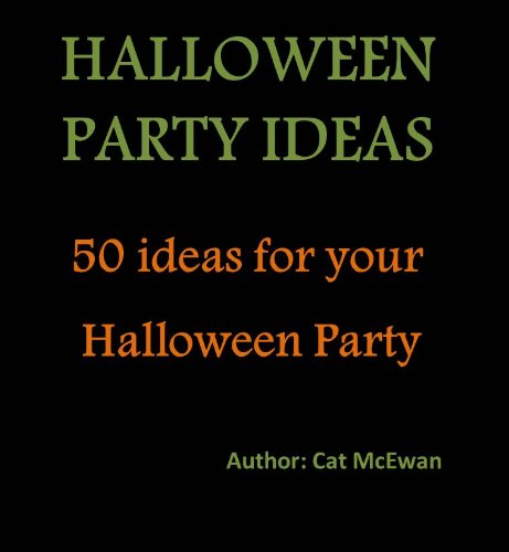 50 ideas for your Halloween Party (English Edition)